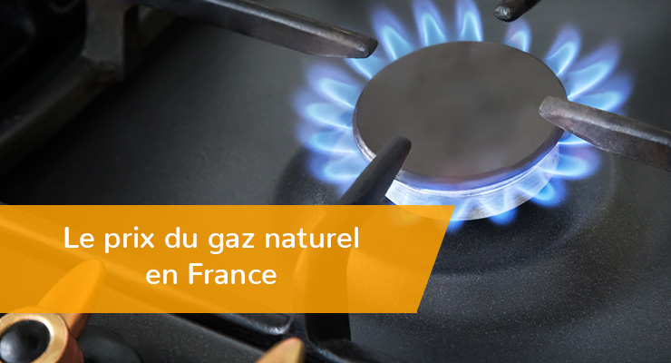 Le prix du gaz naturel en France