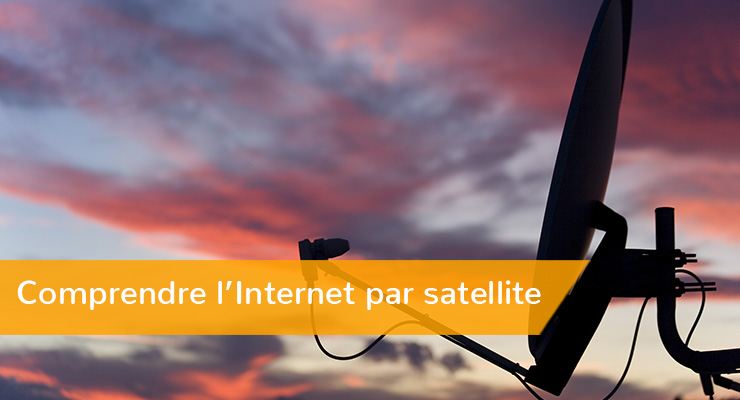 Comprendre-l'Internet-par-satellite