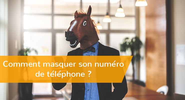 new photos new high quality authentic Masquer son numéro de téléphone : comment faire ?